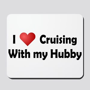 Cruising with my Hubby Mousepad